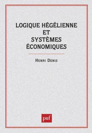 Logique hegelienne et systèmes économiques