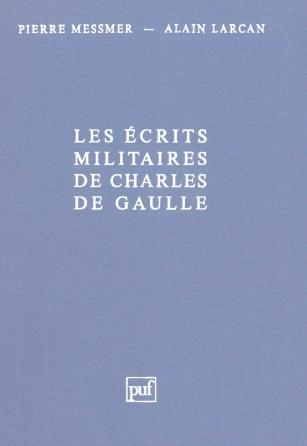 Les écrits militaires de Charles de Gaulle