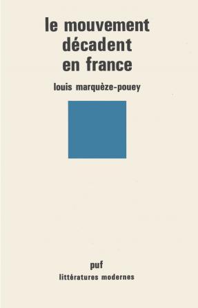 Le mouvement décadent en France