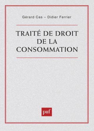 Traité de droit de la consommation
