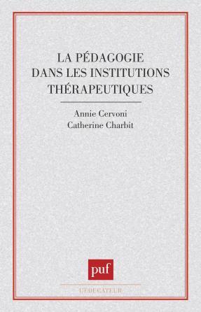 La pédagogie dans les institutions thérapeutiques