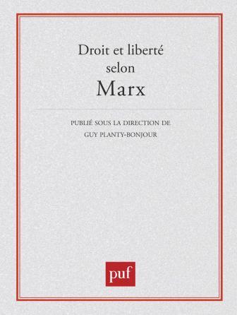 Droit et liberté selon Marx