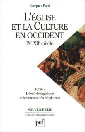 L'Église et la culture en Occident, IXe-XIIe siècle. Tome 2