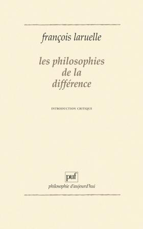 Les philosophies de la différence. Introduction critique