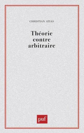 Théorie contre arbitraire