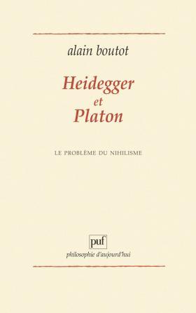 Heidegger et Platon. Le problème du nihilisme
