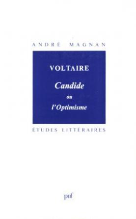 Voltaire. « Candide ou l'optimisme »