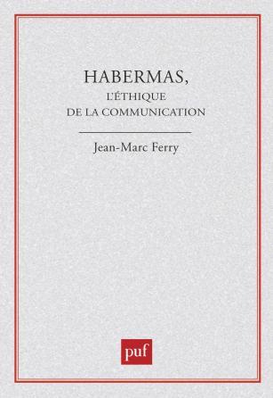 Habermas éthique de la communication