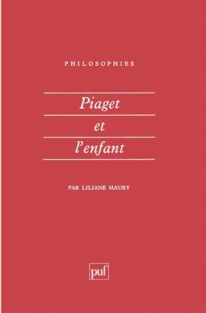 Piaget et l'enfant