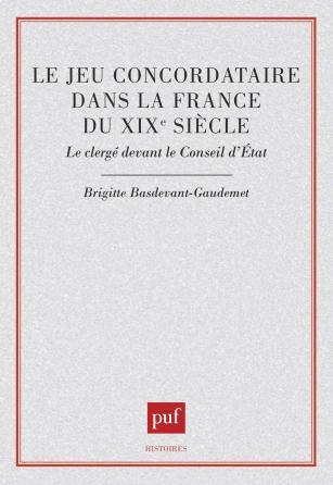 Le jeu concordataire dans la France du XIXe siècle