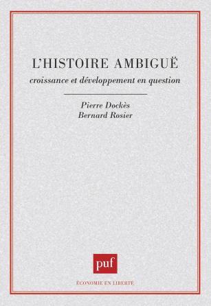 L'histoire ambigüe. Croissance et développement en question