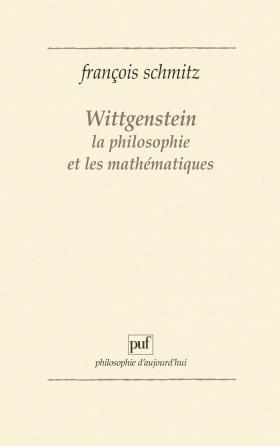 Wittgenstein, la philosophie et les mathématiques