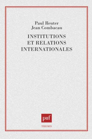 Institutions et relations internat.