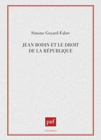 Jean Bodin et le droit de la république
