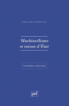 Machiavelisme et raison d'état