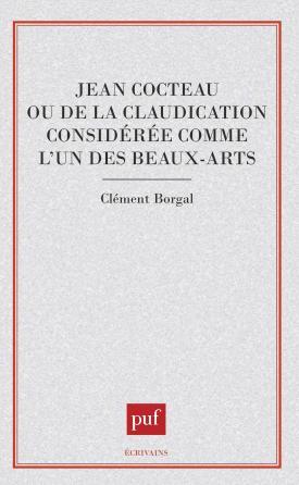 Jean Cocteau. de la claudication considerée comme l'un des beaux-arts