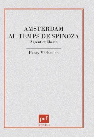 Amsterdam au temps de Spinoza