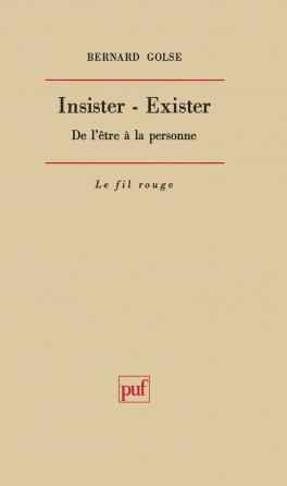 Insister. Exister