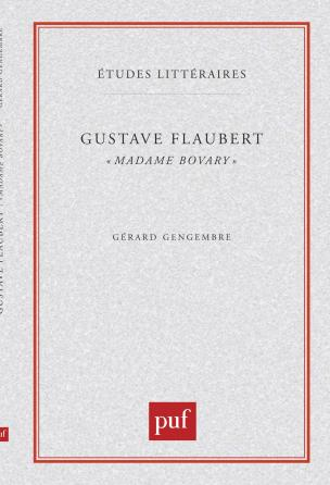 Gustave Flaubert : « Madame Bovary »