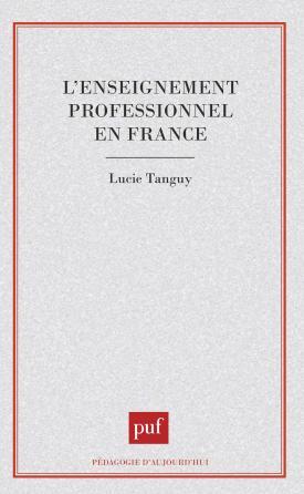 L'enseignement professionnel en France, des ouvriers aux techniciens