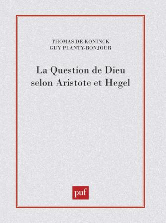 La question de Dieu selon Aristote et Hegel