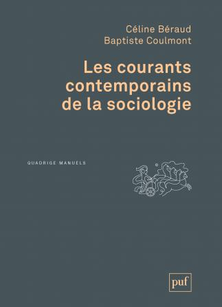Les courants contemporains de la sociologie