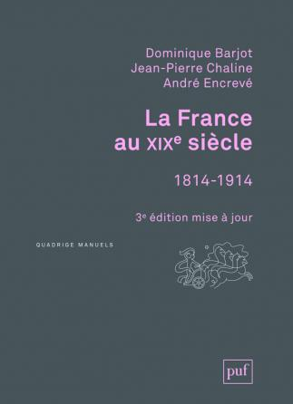 La France au XIXe siècle, 1814-1914
