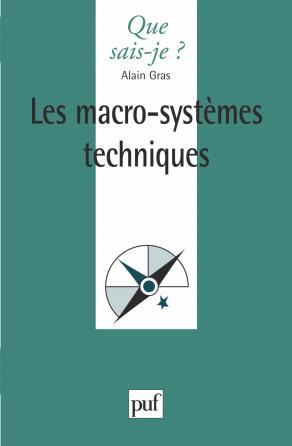 Les Macro-systèmes techniques