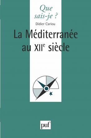 La Méditerranée au XIIe siècle