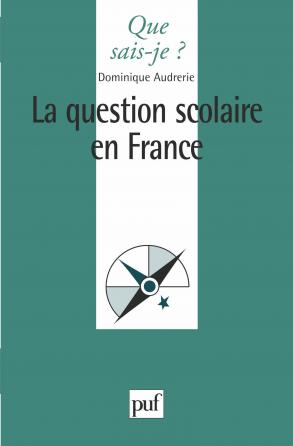 La question scolaire en France