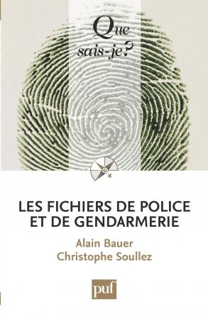 Les fichiers de police et de gendarmerie