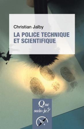 La police technique et scientifique