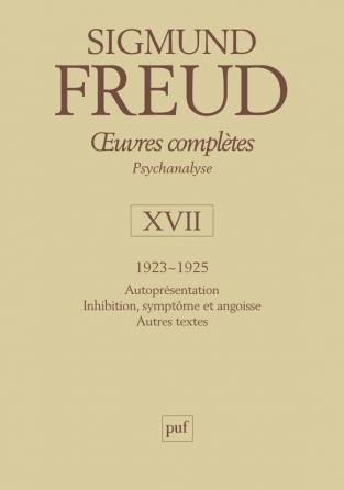 Œuvres complètes - psychanalyse - vol. XVII : 1923-1925