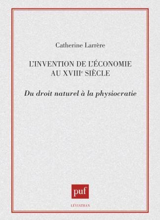 L'invention de l'économie au XVIIIe siècle