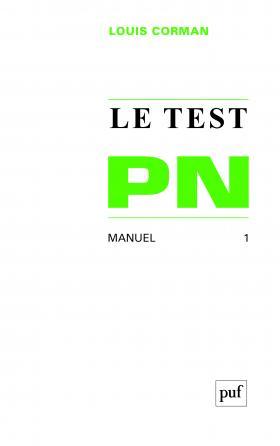 Le test PN. Tome 1 : Manuel