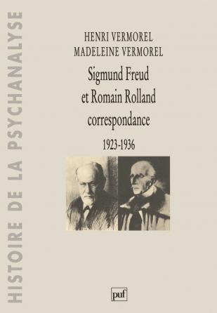Sigmund Freud et Romain Rolland. Correspondance 1923-1936