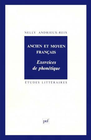 Ancien et moyen français. Exercices de phonétique