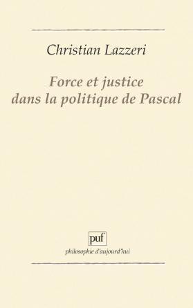 Force et justice dans la politique de Pascal