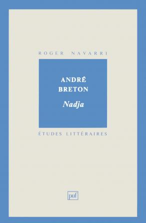 André Breton. « Nadja »