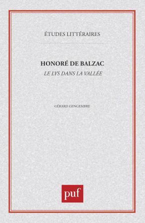 Honoré de Balzac : «  le Lys dans la vallée  »