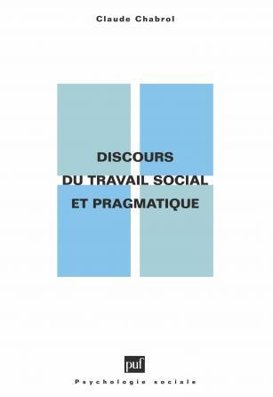 Discours du travail social et pragmatique