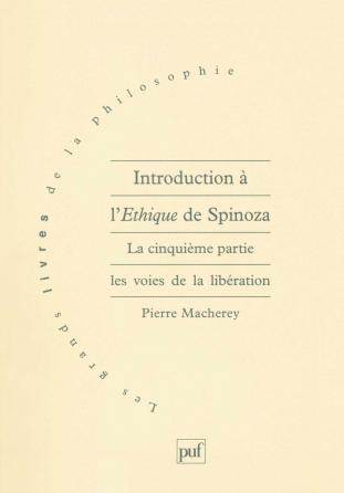 Introduction à l'Éthique de Spinoza. 5e partie