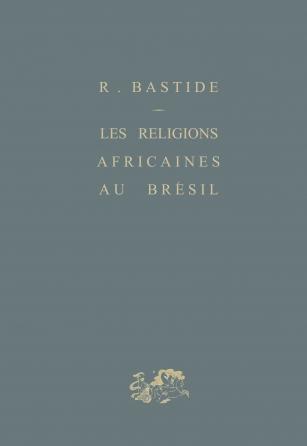 Les religions africaines au Brésil
