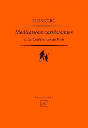 Méditations cartésiennes et Les Conférences de Paris