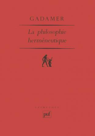 La philosophie herméneutique