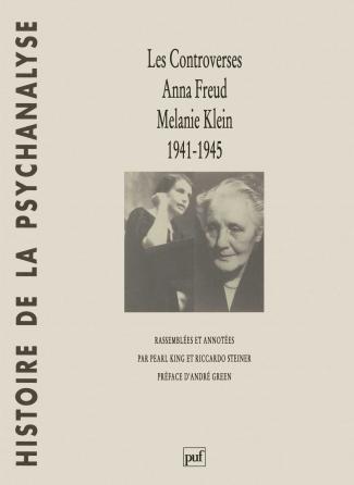 Les controverses, Anna Freud - Melanie Klein. 1941-1945