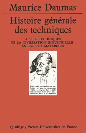 Histoire générale des techniques. Tome 4