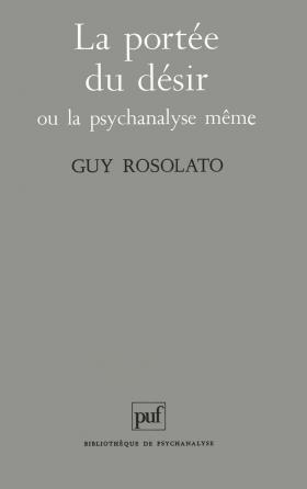 La portée du désir ou la psychanalyse même