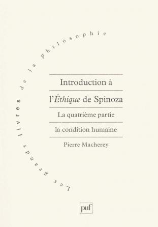 Introduction à l'Éthique de Spinoza. 4e partie