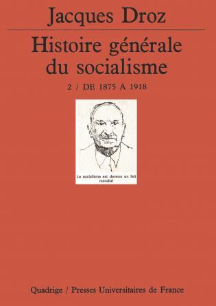 Histoire générale du socialisme. Tome 2